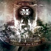 Unleash the Evil EP by Ruthless