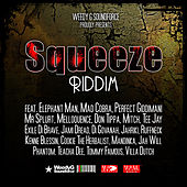 Squeeze Riddim von Various Artists