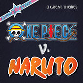 Anime Stars Collection: One Piece v Naruto (8 Great Themes) by Various Artists