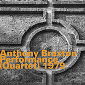 Performance (Quartet) 1979 by Anthony Braxton