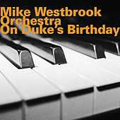 On Duke's Birthday by Mike Westbrook