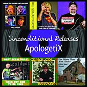 Unconditional Releases by ApologetiX