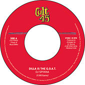 Cult 45 # 2 : Dilla is the G.O.A.T. / Planets Collide by DJ Spinna
