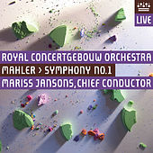 Mahler: Symphony No. 1 by Gustav Mahler