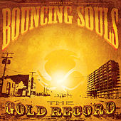 The Gold Record von Bouncing Souls