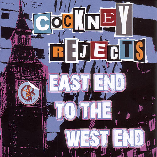 East End To The West End: Live At The Mean Fiddler by Cockney Rejects