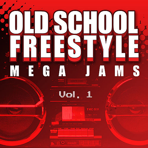 Old School Freestyle Mega Jams Vol. 1 by Various Artists