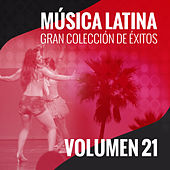 Música Latina (Gran Colección de Éxitos) (Volumen 21) de Various Artists