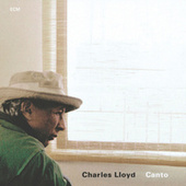 Canto by Charles Lloyd