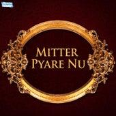 Mitter Pyare Nu by Nusrat Fateh Ali Khan