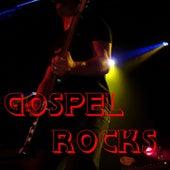 Gospel Rocks by Various Artists