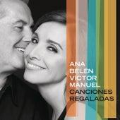 Canciones Regaladas de Ana Belén