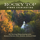 Rocky Top: Hymns Everlasting de Jim Hendricks