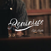 Reminisce by Evil Needle