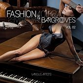 Fashion & Bargrooves, Vol. 2 by Various Artists