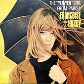 The Yeh-Yeh Girl from Paris! de Francoise Hardy
