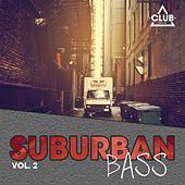 Suburban Bass, Vol. 2 von Various Artists
