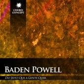 Do Jeito Que a Gente Quer de Baden Powell