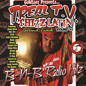 Goldtoes Presents...Treal T.V. Thizz Latin Radio Hitz von Various Artists