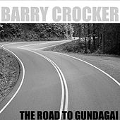 The road to Gundagai by Barry Crocker