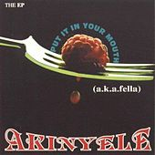 Put It In Your Mouth (EP) by Akinyele