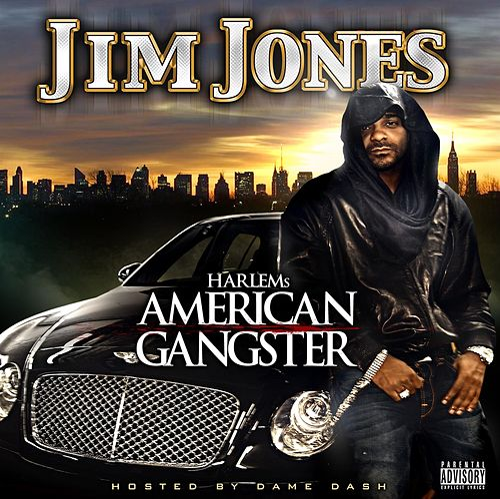 Harlem's American Gangster (explicit Version) by Jim Jones