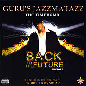 Jazzmatazz Back To The Future Mix Tape de Guru
