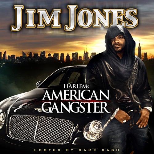 Harlem's American Gangster (clean Version) by Jim Jones