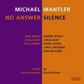 No Answer / Silence de Michael Mantler