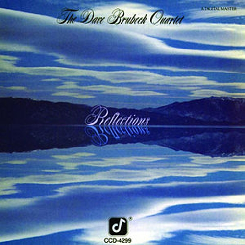 Reflections by Dave Brubeck