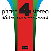 Phase 4 Stereo: Stereo Concert Series by Various Artists