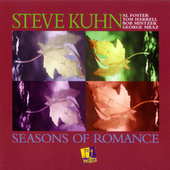 Seasons Of Romance by Steve Kuhn