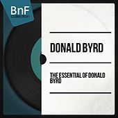 The Essential of Donald Byrd by Donald Byrd