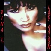 Lady Saigon (Radio Version) by Gina T.