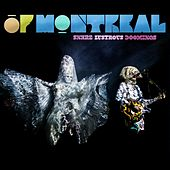 Snare Lustrous Doomings von Of Montreal