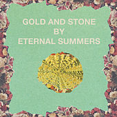 Gold and Stone by Eternal Summers
