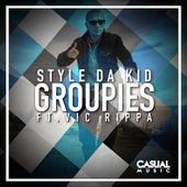 Groupies (feat. Vic Rippa) von Style da Kid