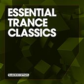 Essential Trance Classics, Vol. 1 - EP de Various Artists