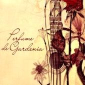 Perfume De Gardenia by Various Artists