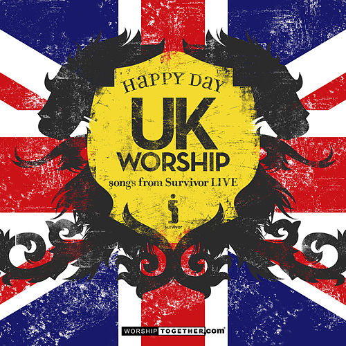 UK Worship Happy Day - Songs From Survivor LIVE by Various Artists