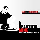 Mad Men Theme Song - A Beautiful Mine by Madder Men