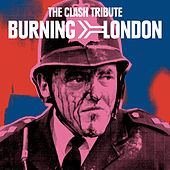 Burning London: The Clash Tribute de Various Artists