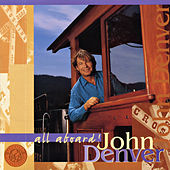 All Aboard! by John Denver