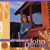 All Aboard! von John Denver
