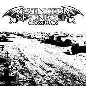 Crossroads by Avenged Sevenfold