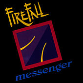 Messenger by Firefall