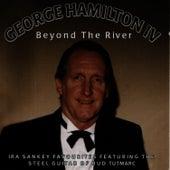 Beyond The River de George Hamilton IV