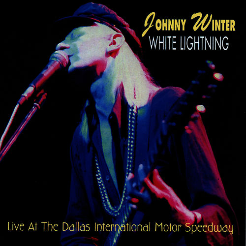 White Lightning by Johnny Winter