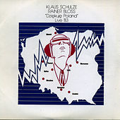 Dziekuje Poland Live '83 - Volume 2 von Klaus Schulze