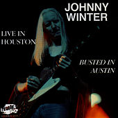 Live In Houston by Johnny Winter